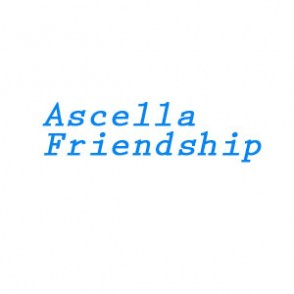 Ascella-Friendship